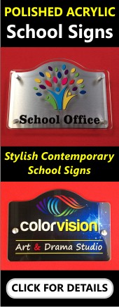 Polished Acrylic School Signs