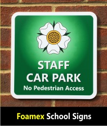 Foamex PVC School Signs