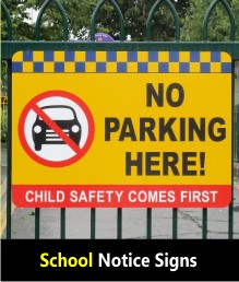 School Notice Signs