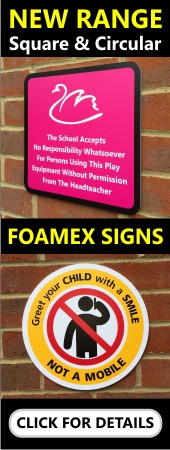 New Range - Foamex School Signs